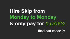 hire-skip-only-pay-5-days